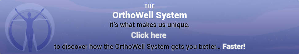 OrthoWell System